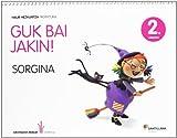 GUK BAI JAKIN! 2 URRATSA SORGINA - 9788498944242