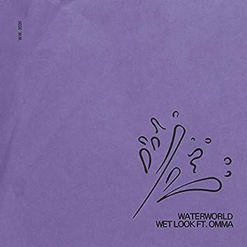 Wet Look (feat. Omma)
