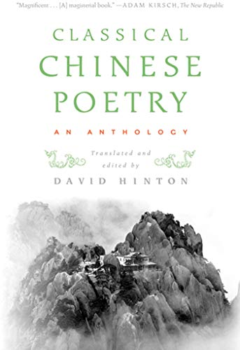 Compare Textbook Prices for Classical Chinese Poetry: An Anthology First Edition ISBN 9780374531904 by Hinton, David,Hinton, David