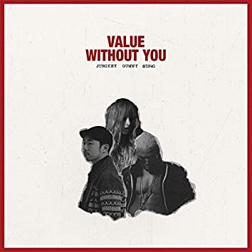 Value - Without You