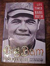 2006 HB BOOK THE BIG BAM, LIFE & TIMES of BABE RUTH by Leigh Montville, BASEBALL