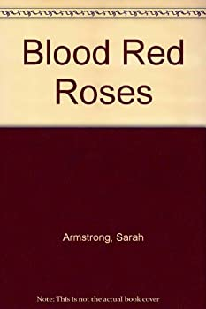 Mass Market Paperback Blood Red Roses Book