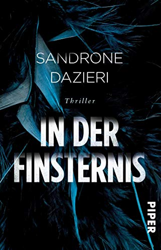 In der Finsternis (Colomba Caselli 1): Thriller