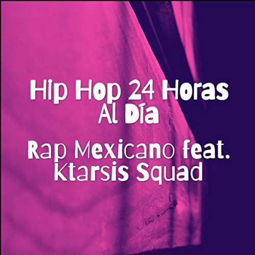 Rap Mexicano feat. Ktarsis Squad