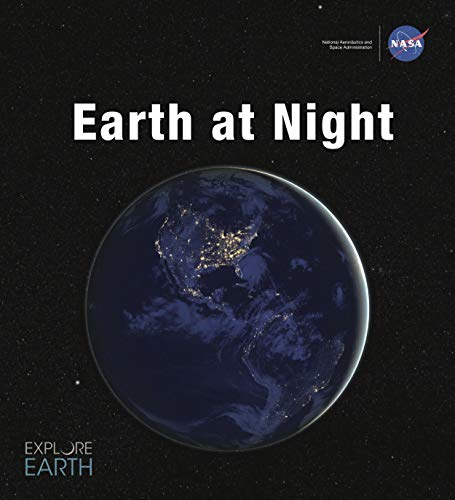 Earth at Night: Our Planet in Brilliant Darkness (English Edition)
