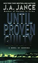 Until Proven Guilty (J. P. Beaumont Novel Book 1)