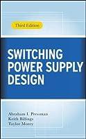 Switching Power Supply Design, Third Edition