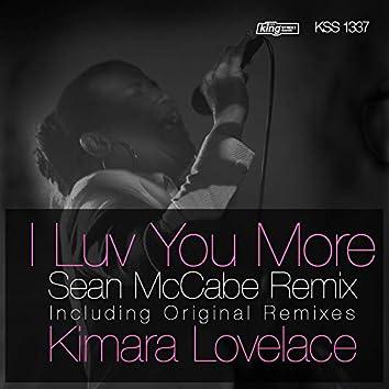 I Luv You More (Sean McCabe Remixes)