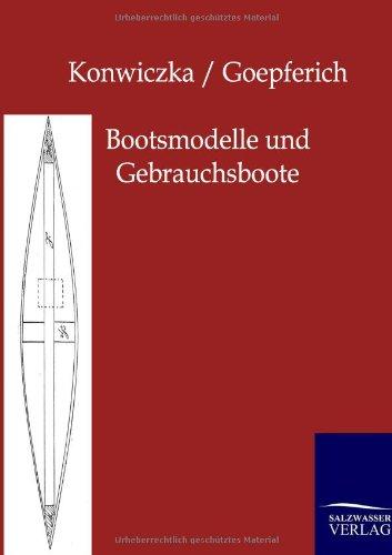 Bootsmodelle und Gebrauchsboote: Anleitung zum Selbstbau