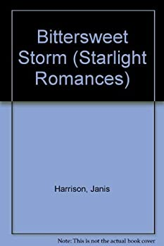 Bittersweet Storm (Starlight Romances) 0385230567 Book Cover