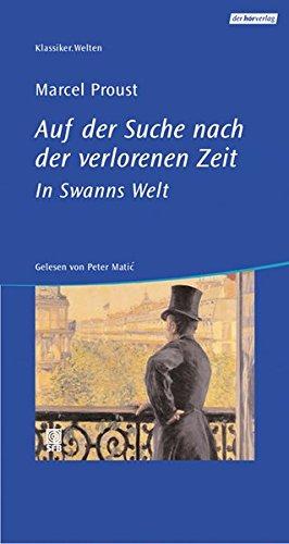 Auf der Suche nach der verlorenen Zeit - In Swanns Welt: Vollständige Lesung. Luxusausgabe