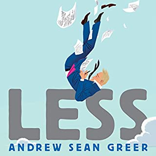 Less                   By:                                                                                                                                 Andrew Sean Greer                               Narrated by:                                                                                                                                 Robert Petkoff                      Length: 8 hrs and 17 mins     143 ratings     Overall 4.2