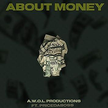 About Money (feat. Price Da Boss & Kice)