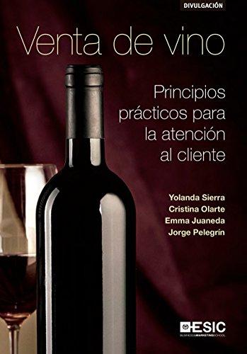 Venta de vino: Principios prácticos para la atención al cliente