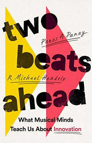 Two Beats Ahead: What Musical Minds…
