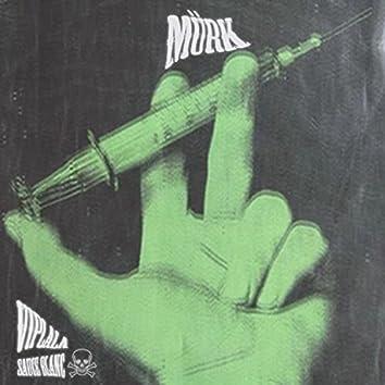Mürk (feat. $auce Blanc)
