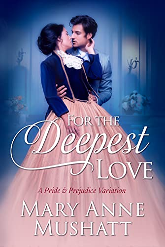 For the Deepest Love by [Mary Anne Mushatt]