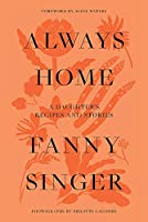 Always Home: A Daughter's Culinary Memoir