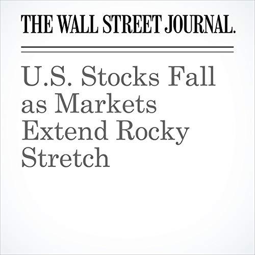 U.S. Stocks Fall as Markets Extend Rocky Stretch copertina