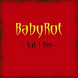 Babyrot by Jal I Am on Amazon Music Unlimited