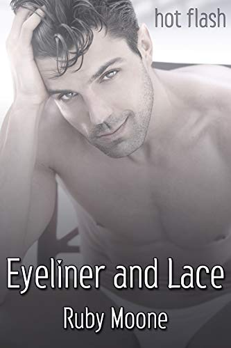 Eyeliner and Lace (English Edition)