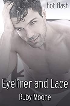 Eyeliner and Lace by [Ruby Moone]