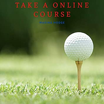 Take A Online Course