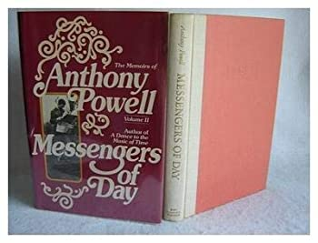 Messengers of Day (To keep the ball rolling : the memoirs of Anthony Powell) 003020996X Book Cover