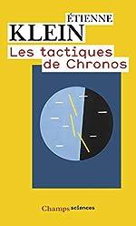 Les tactiques de Chronos d'Etienne Klein