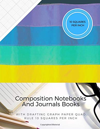 Composition Notebooks And Journals Books With Drafting Graph Paper Quad Rule ( 10 Squares Per Inch ): Graphing Notebook Journal Book College Ruled Square Grid Minimalist Art Numbered Pages Volume 47