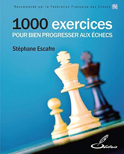 professionnel comparateur 1000 exercices pour réussir aux échecs choix