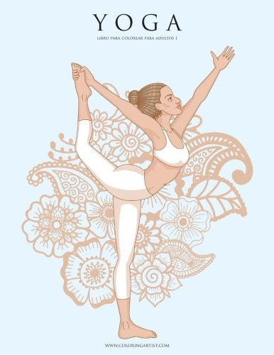 Yoga libro para colorear para adultos 1: Volume 1