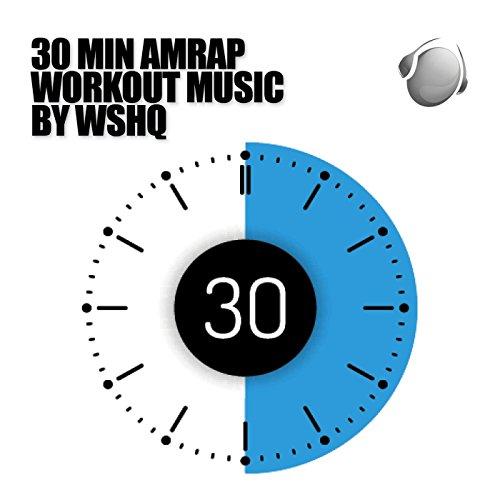 30 Min Amrap Workout Music