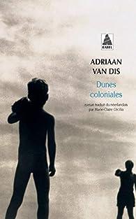 Dunes coloniales par Adriaan Van Dis