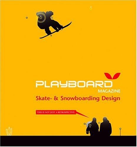 Playboard Magazine: Skate and Snowboarding Design by Jochen Bauer (2004-08-07)