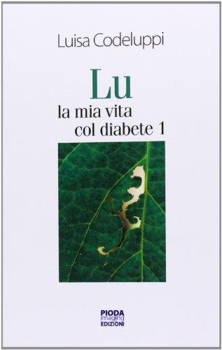 Lu, la mia vita col diabete 1