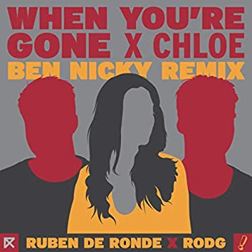 When You're Gone (Ben Nicky Remix)