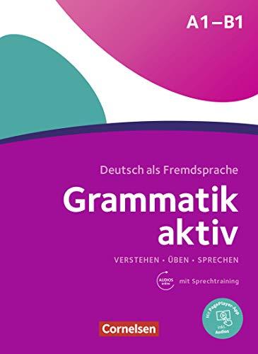Grammatik aktiv Üben, Hören, Sprechen A1-B1: Mit PagePlayer-App inkl. Audios