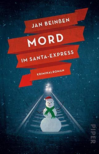 Buchseite und Rezensionen zu 'Mord im Santa-Express: Kriminalroman' von Jan Beinßen