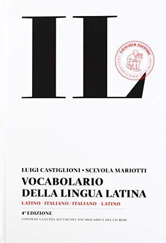 Il vocabolario della lingua latina. Latino-italiano, italiano-latino. Con CD-ROM
