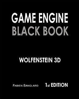 Game Engine Black Book: Wolfenstein 3D by [Fabien Sanglard]