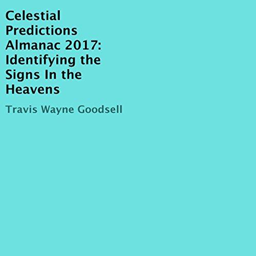 Celestial Predictions Almanac 2017 audiobook cover art