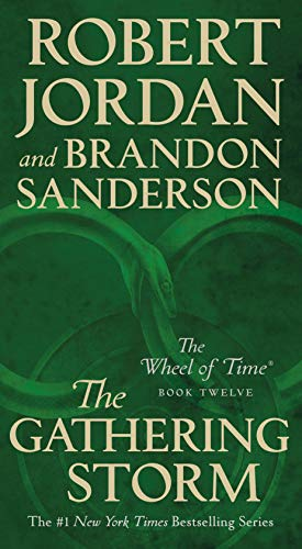 The Gathering Storm: Book Twelve of the Wheel of Time: 12