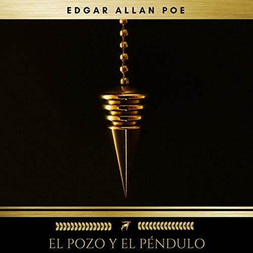 El Pozo y el Péndulo audiobook cover art