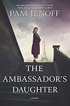 The Ambassador's Daughter: A Novel by [Pam Jenoff]