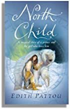 North Child by Edith Pattou (25-Feb-2006) Paperback