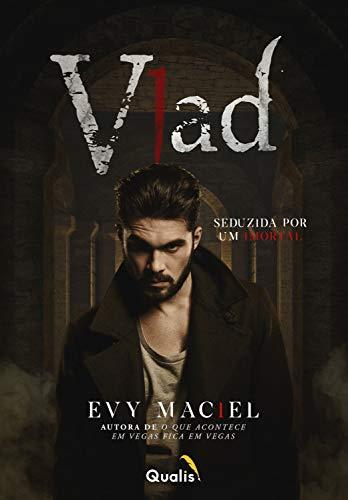 Vlad: Seduzida por um imortal