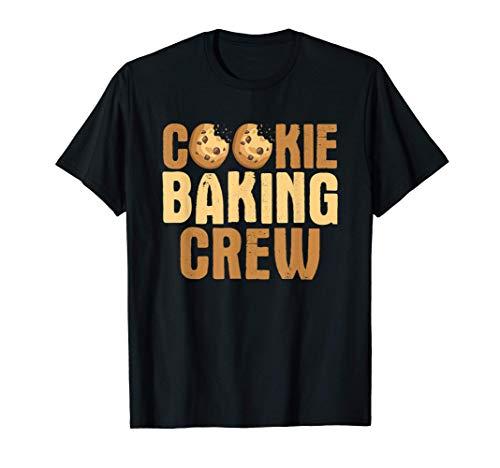 Plätzchen backen Crew Bäcker Dessert Maker Bäckerei Besitzer T-Shirt