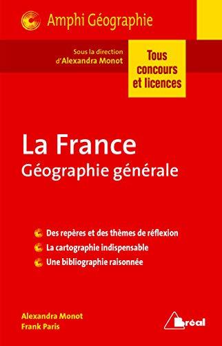 La France : Géographie générale