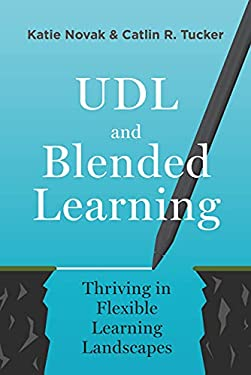 UDL and Blended Learning: Thriving in Flexible Learning Landscapes